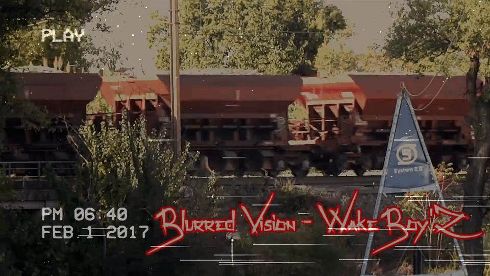 Blured Vision – Wake Boyz